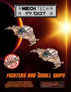 Mech Tech 'n' bot: Fighters and Small Ships (Traveller)
