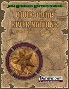 Book of the River Nations: Feats, Spells and Secret Societies (PFRPG)