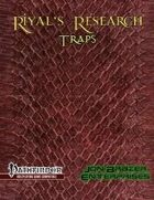 Riyal's Research: Traps (PFRPG)