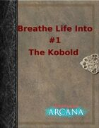 Breathe Life Into #1