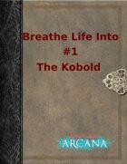 Breathe Life Into #1