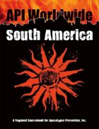 API Worldwide: South America 1st Edition