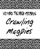 Crawling Magpies (Clan for Wu Xing)