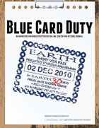 Blue Card Duty (Adventure for Apocalypse Prevention, Inc. 2nd Edition)