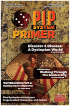 Pip System Primer #6 - Dystopia