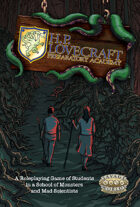 H. P. Lovecraft Preparatory Academy: Savage Worlds Edition