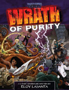Wrath of Purity: A 3-Part Adventure for Part-Time Gods Second Edition