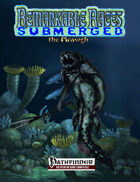 Remarkable Races Submerged: The Mrawgh