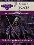 Remarkable Races: The Obitu