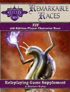 Remarkable Races: The Zif