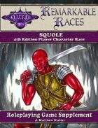 Remarkable Races: The Squole