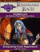 Remarkable Races: The Numistian