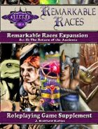 Remarkable Races Expansion Set II: The Return of the Ancients