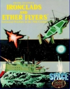 Space 1889 - Ironclads And Ether Flyers