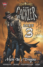 DEADLANDS: The Cackler #3