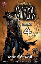 DEADLANDS: The Cackler #4