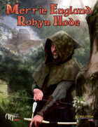 Merrie England: Robyn Hode