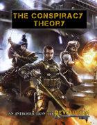 Revolution D100 Quickstart: The Conspiracy Theory