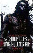 The Chronicles of King Rolen's Kin Trilogy