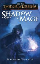 Twilight of Kerberos: Shadowmage