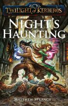 Twilight of Kerberos: Night's Haunting