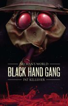 No Man's World: Black Hand Gang