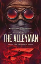 The Alleyman (No Man's World)