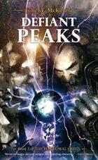 Defiant Peaks (The Hadrumal Crisis)