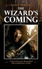 The Wizard's Coming (The Hadrumal Crisis)