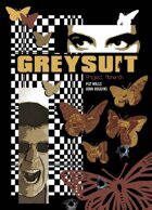 Greysuit: Project Monarch