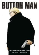 Button Man: The Confession of Harry Exton