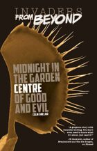 Midnight in the Garden Centre of Good and Evil (Invaders From Beyond!)