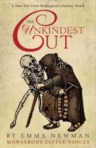 The Unkindest Cut: Monstrous Little Voices Book 3
