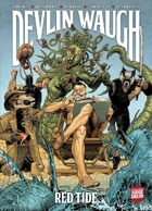 Devlin Waugh: Red Tide