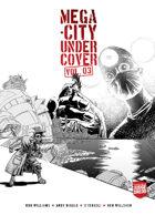 Mega-City Undercover #3