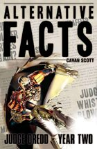 Judge Dredd: Alternative Facts