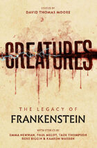 Creatures: the Legend of Frankenstein