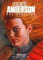 Cadet Anderson: Teenage KXY
