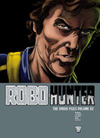 Robo Hunter: The Droid Files Volume 2