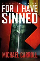 Rico Dredd: For I Have Sinned
