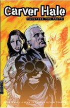 Carver Hale: Twisting the Knife