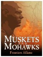 Muskets and Mohawks