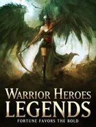 Warrior Heroes Legends