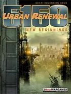5150 : New Beginnings - Urban Renewal