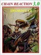 CR 3.0 Swordplay!