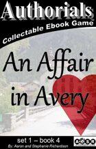 Authorials: An Affair in Avery