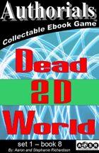 Authorials: Dead 2D World