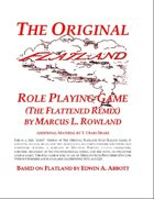 The Original Flatland Role Playing Game (The Flattened Remix)