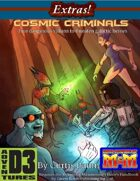 Extras! Cosmic Criminals