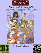 Extras! Unusual Townfolk 5E